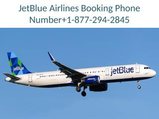 JetBlue Airlines Booking Phone Number.pptx