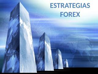 ESTRATEGIAS DE FOREX.pptx