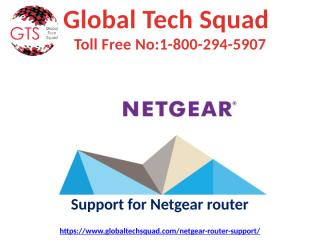 Netgear Router Support Toll Free1-800-294-5907.pptx