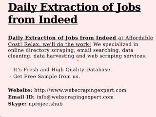 Daily Extraction of Jobs from Indeed.pptx