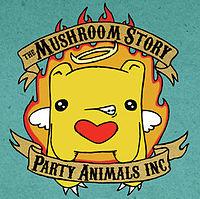the mushroom story - party animals inc. - 07 - don't stop.mp3