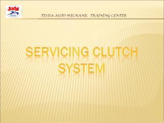 SERVICE CLUTCH SYSTEM.ppt