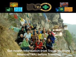 Get Health Information from Travel Medicine Alliance-TMA- before Traveling.pdf