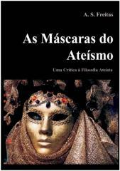 As_Mascaras_do_Ateismo_-_Uma_Critica_a_Filosofia_Ateista.pdf