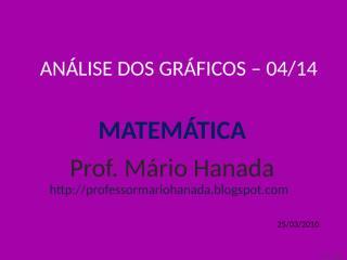 análise dos gráficos -04 de 14 - mário hanada.pps