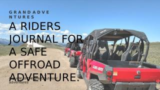 A Riders Journal For A Safe Offroad Adventure.pptx