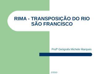 RIMA TRANSPOSIÇÃO DO RIO SÃO FRANCISCO.ppt