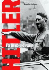 Hitler e os Segredos do Nazismo 1 e 2   - Sérgio Pereira Couto.pdf