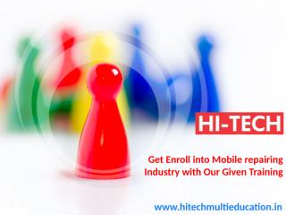 Get Enroll into Mobile repairing Industry with Our Given Training.pptx