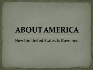 About America - Page 3 to 11.pps